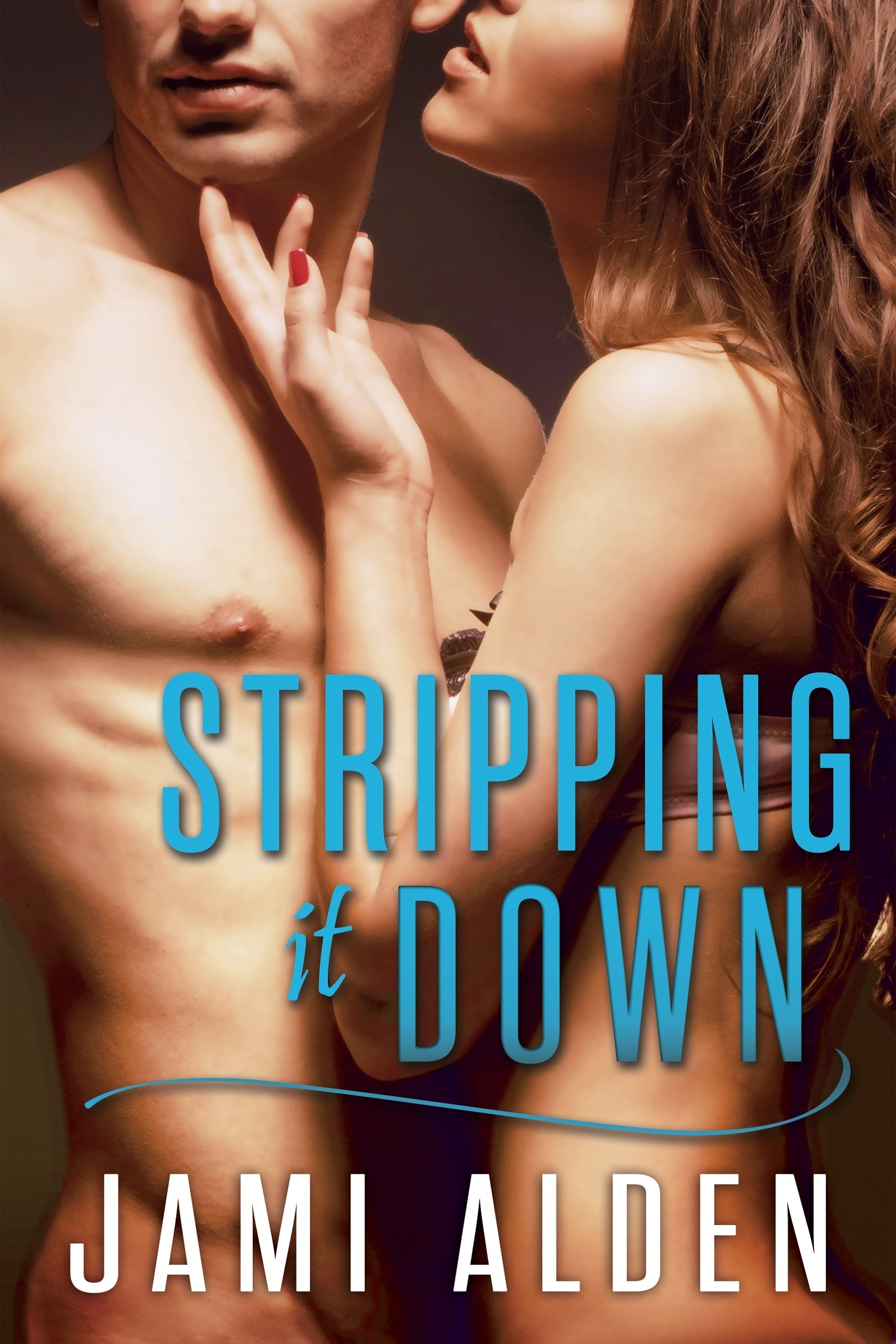 Alden, Jami- Stripping It Down (final)